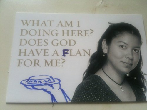 Does God Have A Flan For Me?