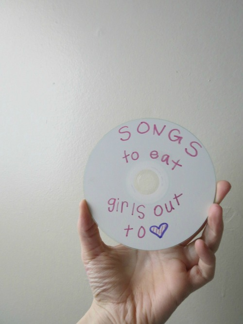 Songs To Eat Girls Out To